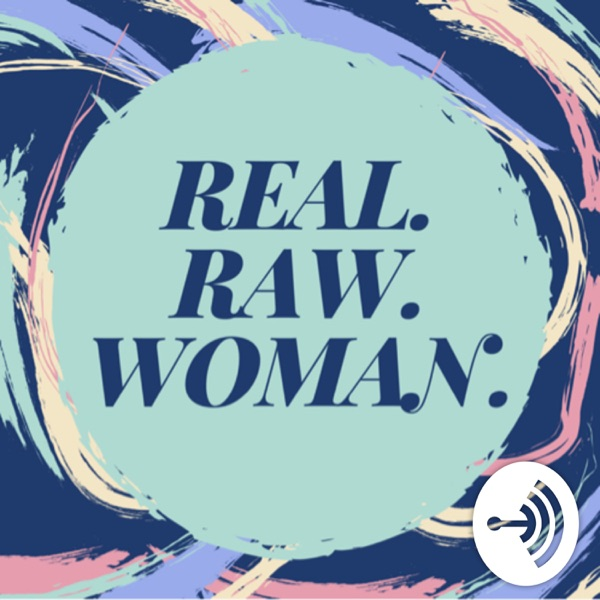 REAL.RAW.WOMAN with Connie Gene
