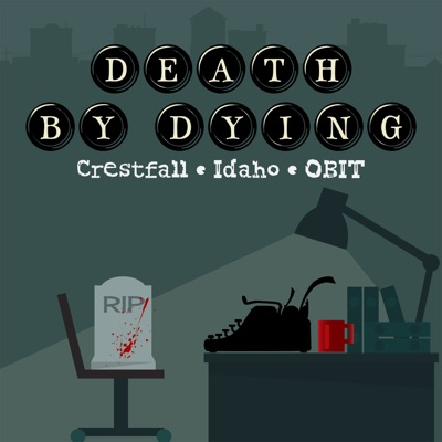 Death by Dying:Evening Post Productions