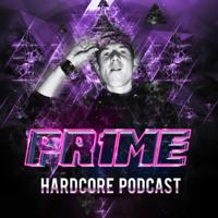 Pr1me Hardcore Podcast podcast