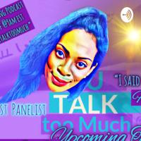 UTALKTOOMUCH podcast
