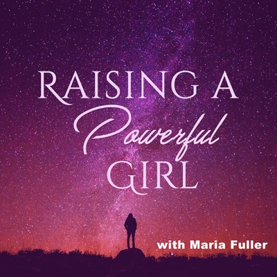 Raising a Powerful Girl