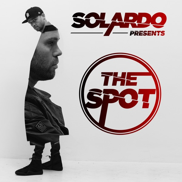 Solardo Presents The Spot