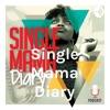 Single Mama Diary artwork