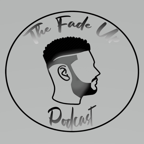 The Fade Up Podcast