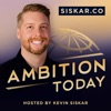 Ambition Today, Startup Stories with Kevin Siskar artwork