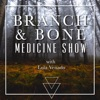 Branch & Bone Medicine Show artwork