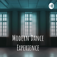 Modern Dance Experience podcast