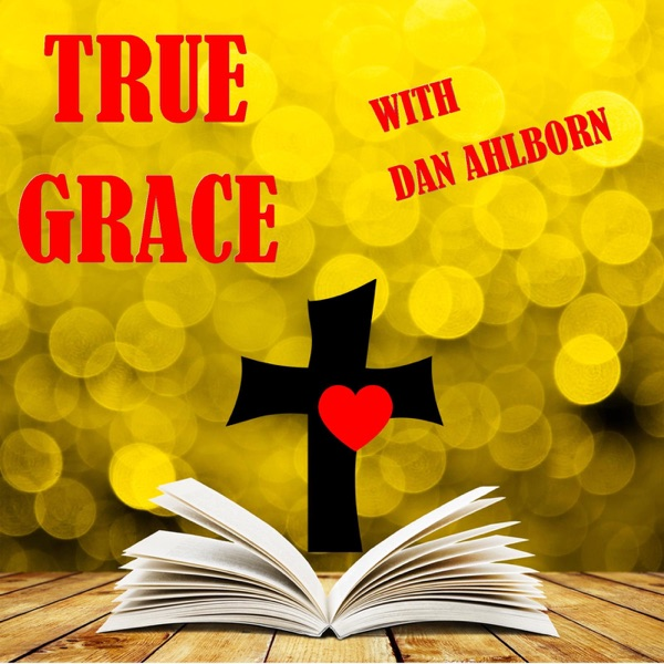True Grace Podcast