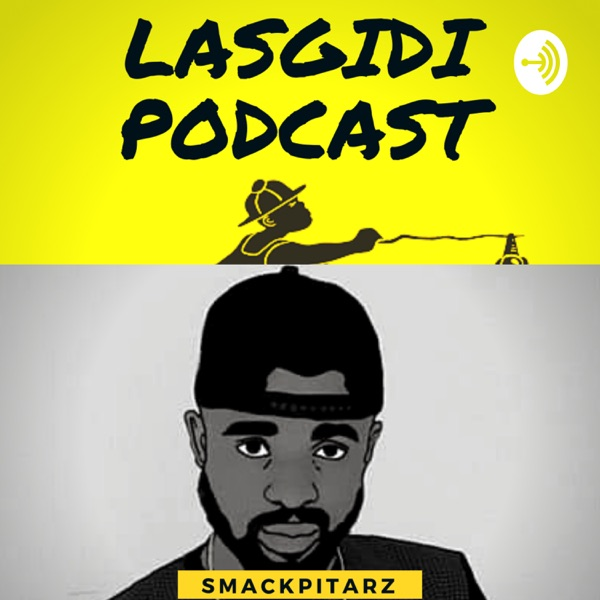 Lasgidi Podcast