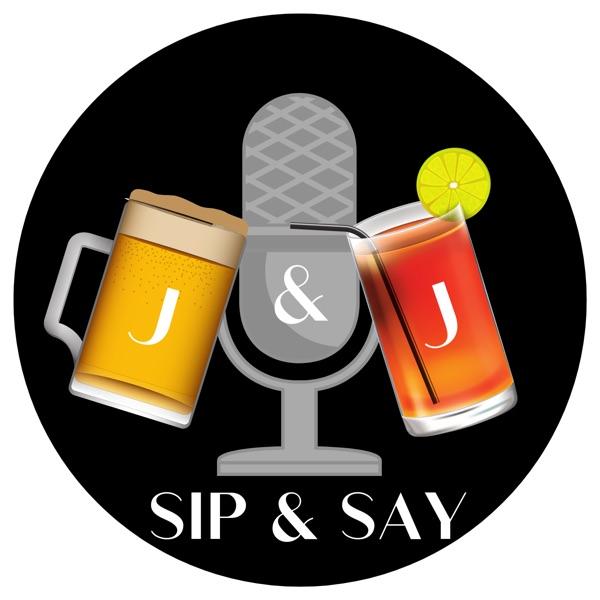 J & J Sip & Say