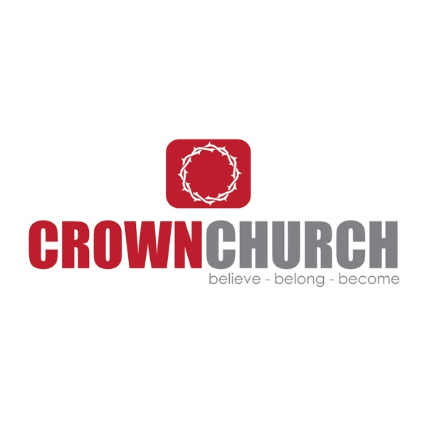 Crown Church Podcast