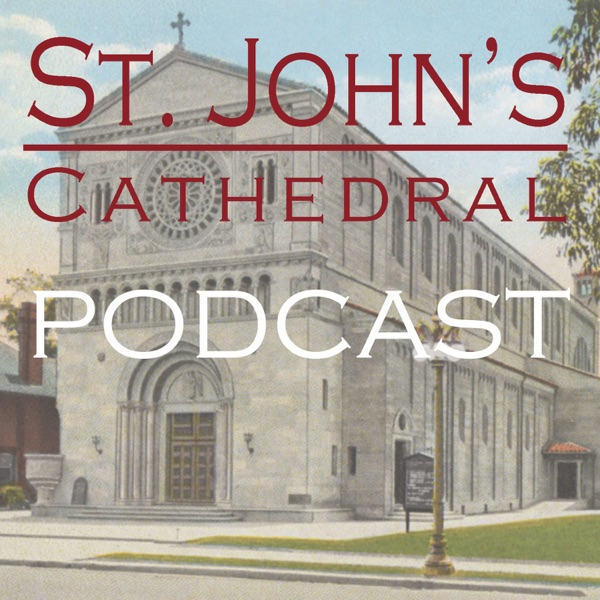St. John's Episcopal Cathedral Podcast