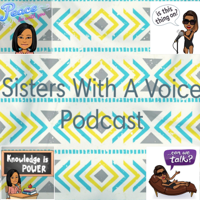 Sisters With A Voice podcast