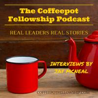 Coffeepot Fellowship Podcast podcast