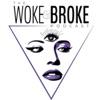 Woke&Broke artwork