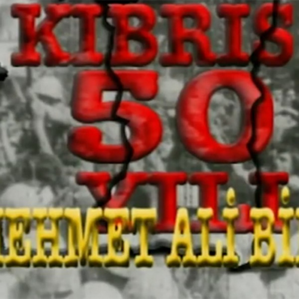 Kıbrıs'ın 50 Yılı