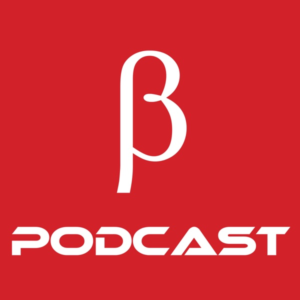 Beta Podcast