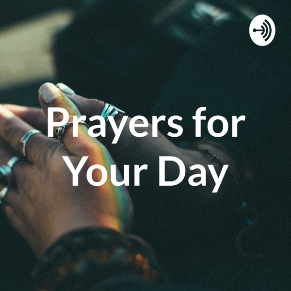 Prayers for Your Day