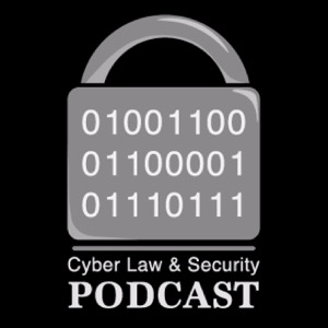 Swansea Cyber Law and Security Podcast