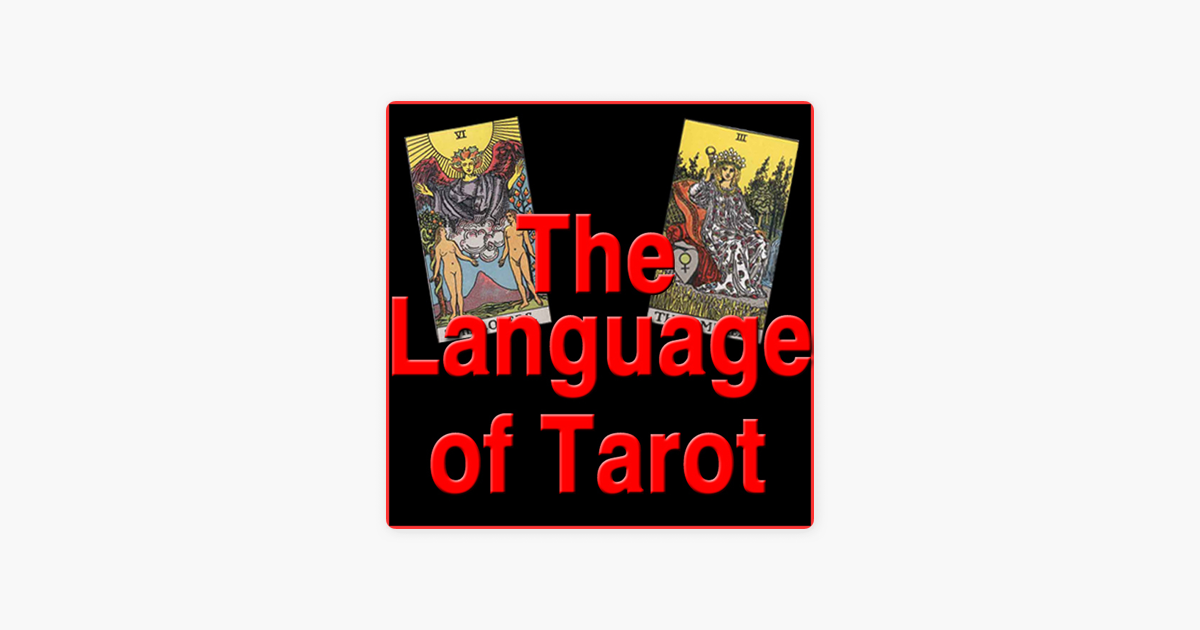 The Language of Tarot - A Tarot Podcast on Apple Podcasts