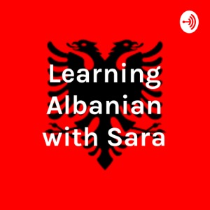 Learning Albanian with Sara