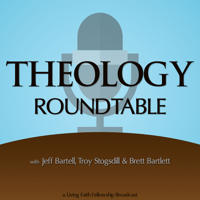 Theology Roundtable podcast