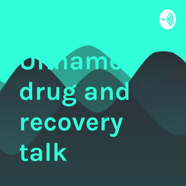 Unnamed drug and recovery talk