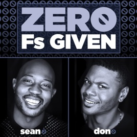 Zero F's Given Podcast: 38: Do You Have a List? ASAP Rocky