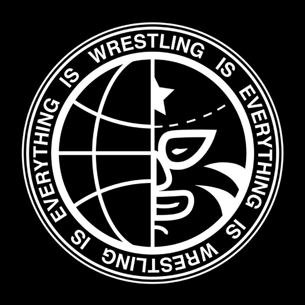 Wrestling Is Everything