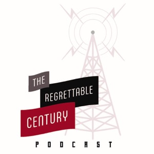 The Regrettable Century