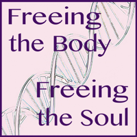 Freeing the Body, Freeing the Soul! podcast