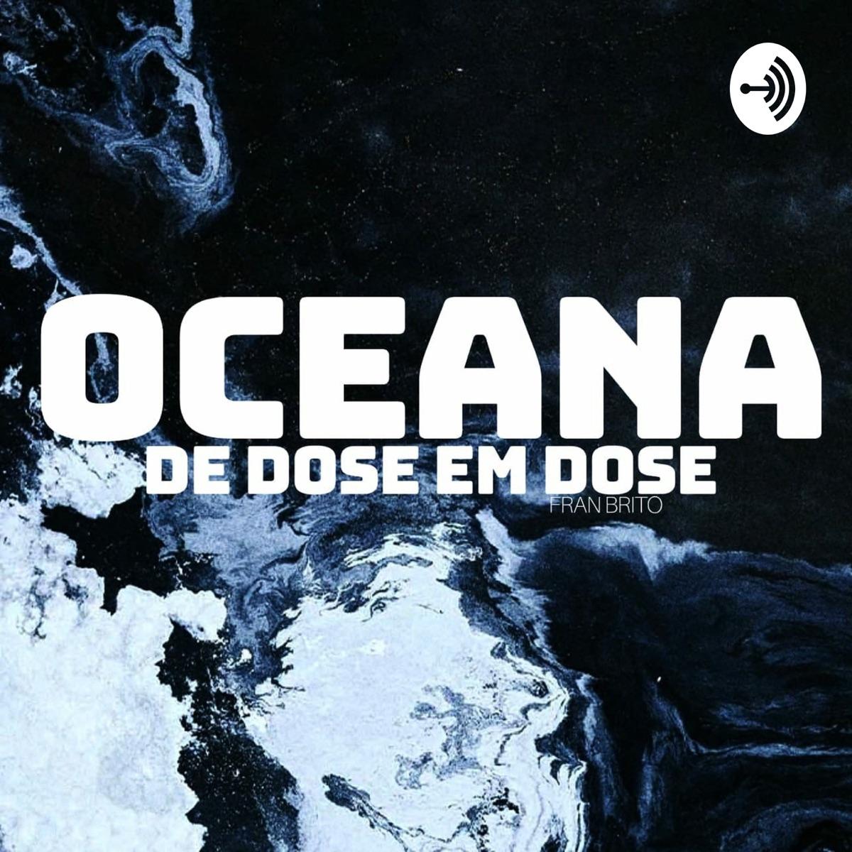 OCEANA | De dose em dose