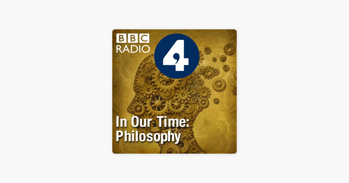 ‎In Our Time: Philosophy on Apple Podcasts
