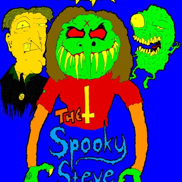 SPOOKY STEVE'S PODCASTS