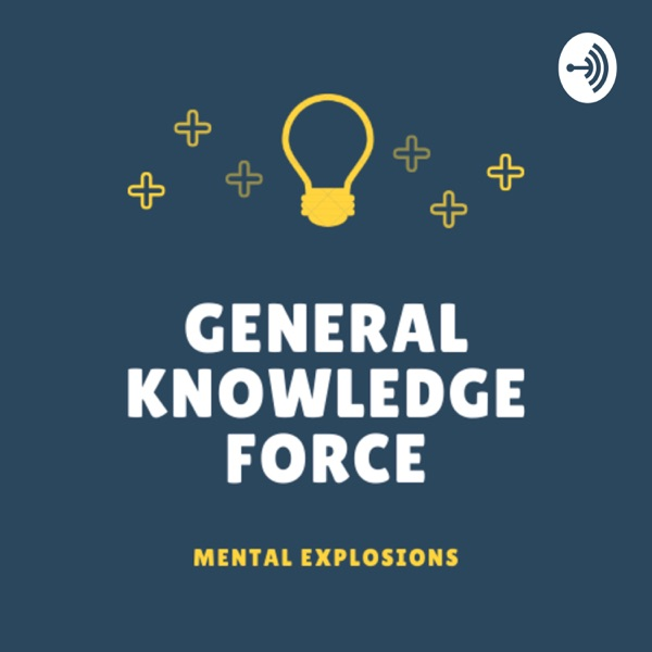 General Knowledge Force