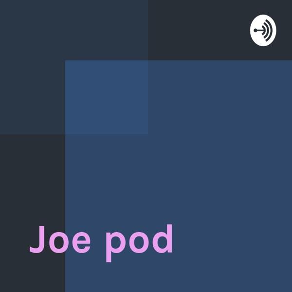 Joe pod