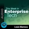 This Week in Enterprise Tech (Audio) artwork