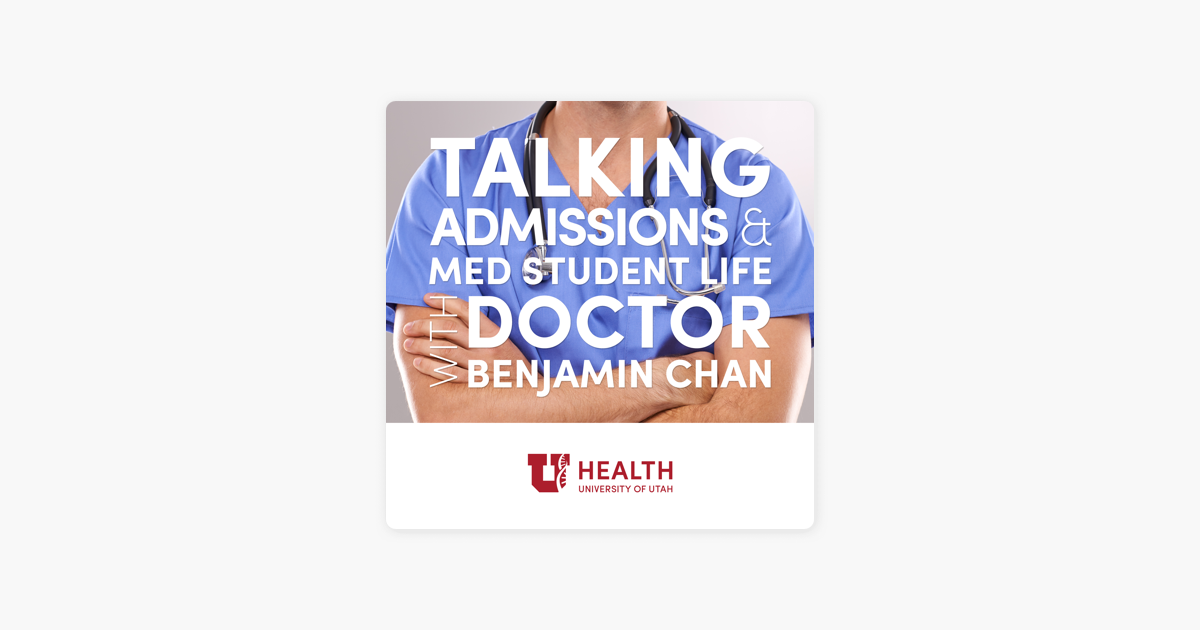 Talking Admissions and Med Student Life on Apple Podcasts