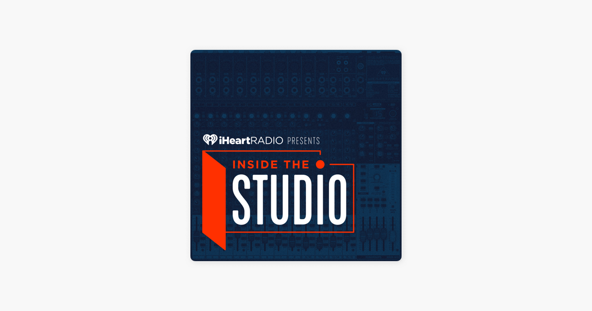 Inside the Studio on Apple Podcasts