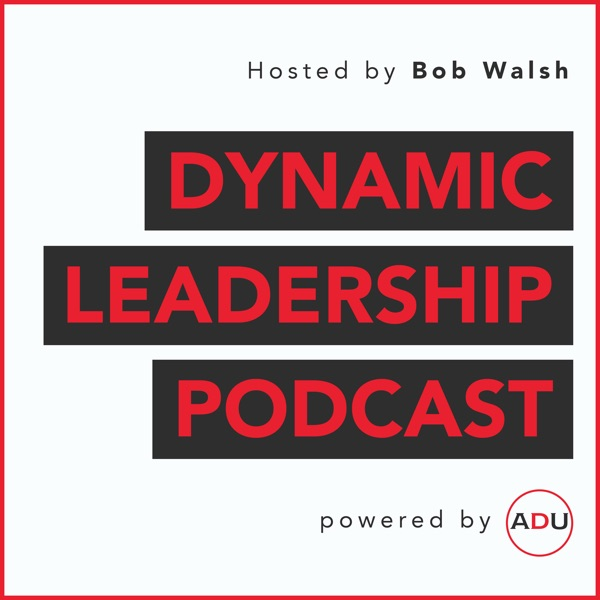 The Dynamic Leadership Podcast