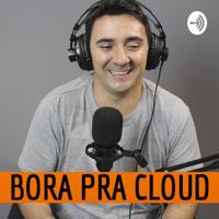 BoraPraCloud podcast