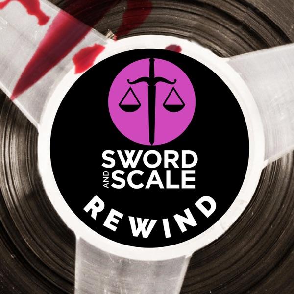 Sword and Scale Rewind | Podbay