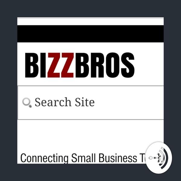 BizzBros Podcast