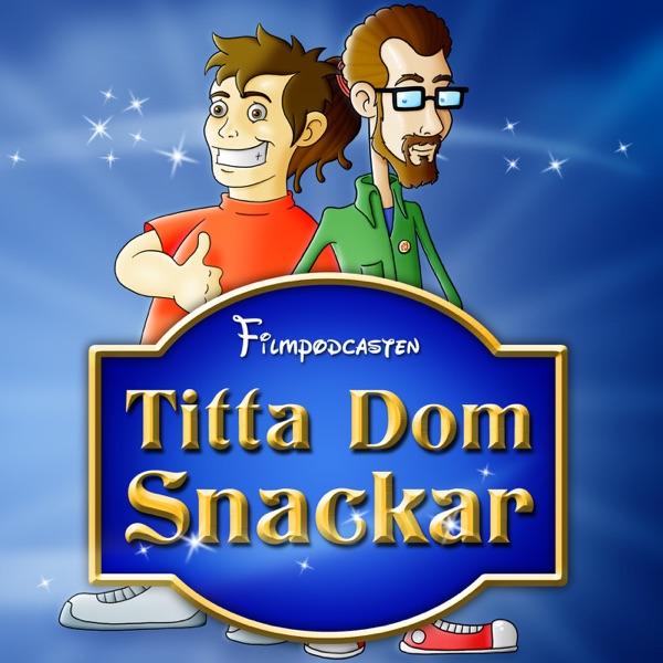 Titta Dom Snackar