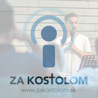 Za Kostolom podcast
