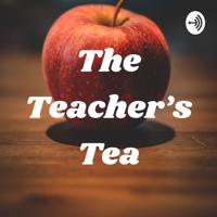 The Teacher's Tea podcast