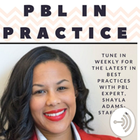 Project Based Learning In Practice podcast