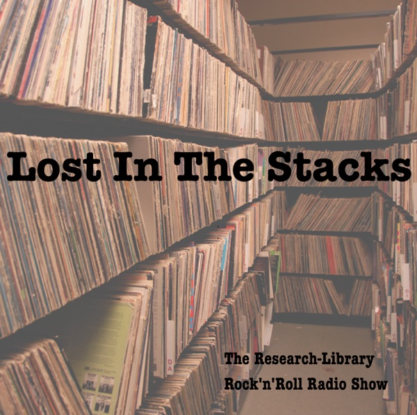 Lost in the Stacks: the Research Library Rock'n'Roll Radio Show