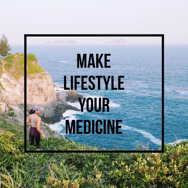 Make Lifestyle Your Medicine