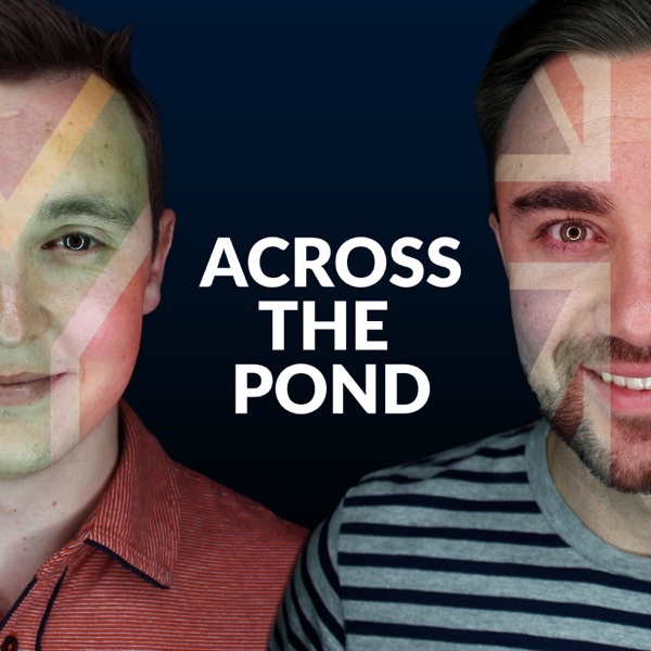 Across the pond with Barry and Chad